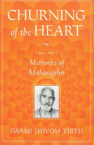 9780967630632: 2: Churning of the Heart, Vol. II : Memories of Maharajshri