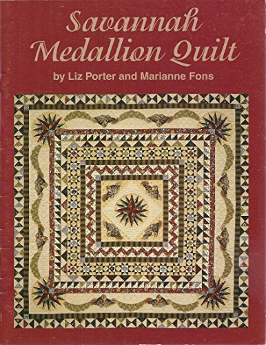 Savannah Medallion Quilt (0967631009) by Fons, Marianne; Porter, Liz
