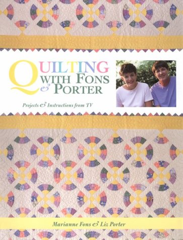 Quilting With Fons & Porter