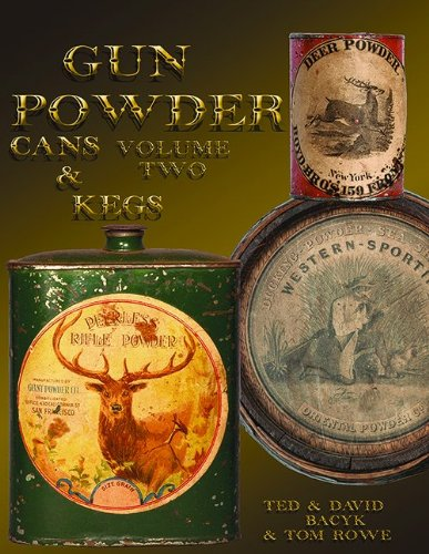 9780967632407: Gunpowder Cans and Kegs, Vol. II