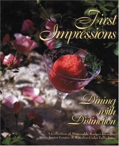 First Impressions: Dining with Distinction: The Junior League
