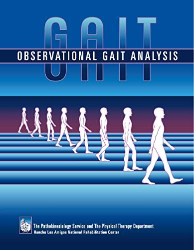 Observational Gait Analysis: Los Amigos Research
