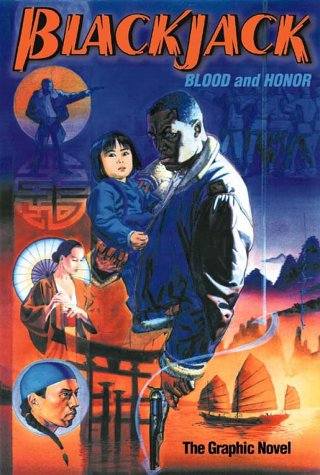 9780967634104: Blackjack: Blood and Honor, The Graphic Novel