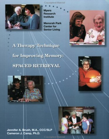 9780967634302: A Therapy Technique for Improving Memory: SPACED RETRIEVAL