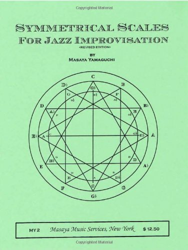 9780967635323: Symmetrical Scales for Jazz Improvisation