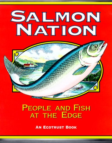 9780967636405: Salmon Nation : People and Fish at the Edge
