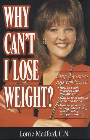 9780967641904: Why Can't I Lose Weight?