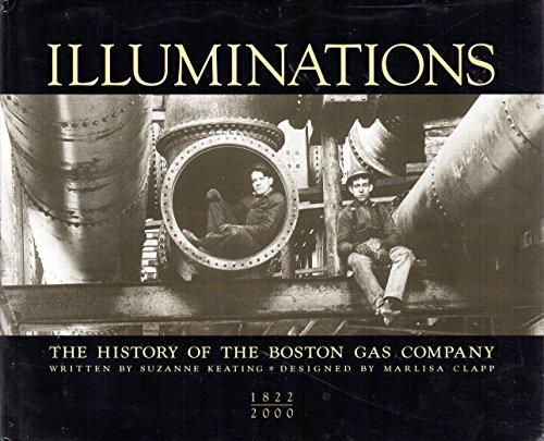 9780967644608: Illuminations: The history of the Boston Gas Company, 1822-2000