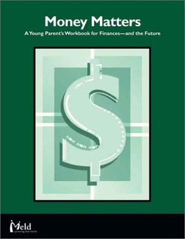 Money Matters: A Young Parent's Workbook for Finances-and the Future: Smalley, Ann Walker