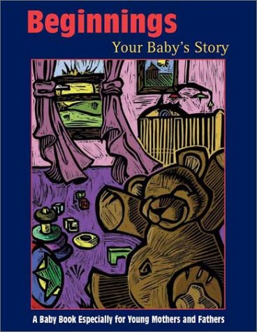 Beginnings: Your Baby's Story: Ann Walker Smalley