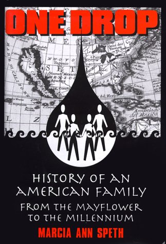 9780967647401: One Drop: History of an American Family From the Mayflower to the Millennium