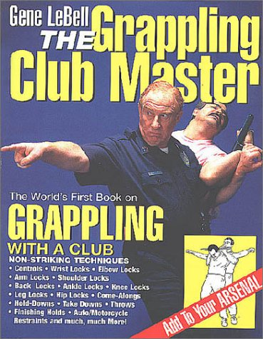 Gene LeBell, The Grappling Club Master (0967654300) by Gene LeBell; Gene LeBell Lynn Salvatori