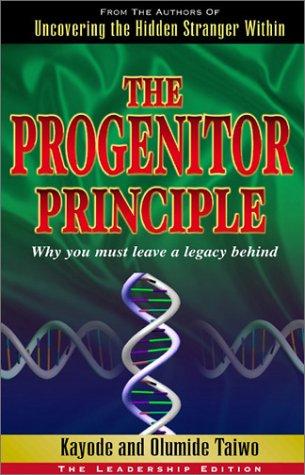 9780967657219: The Progenitor Principle