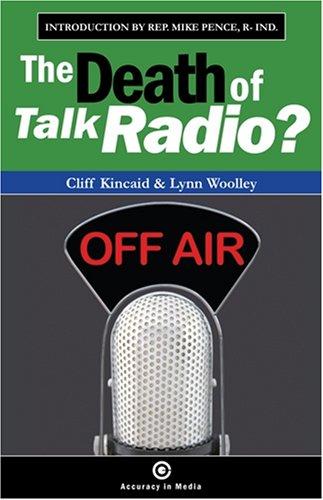 9780967665870: The Death of Talk Radio?