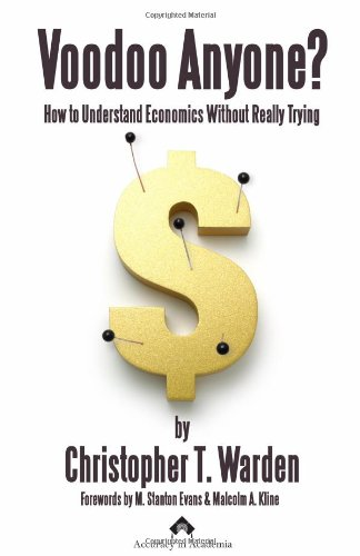 9780967665894: Voodoo Anyone? How to Understand Economics Without Really Trying