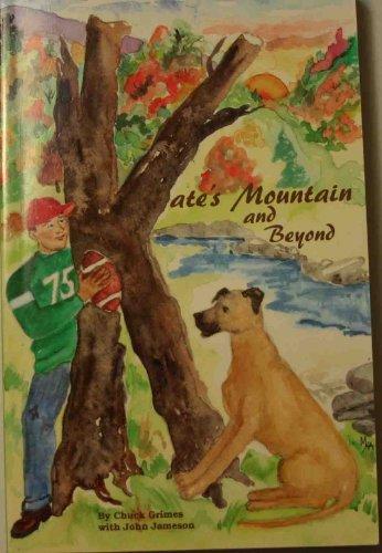 9780967666303: Kate's Mountain and Beyond