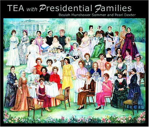 9780967668208: Tea with Presidential Families