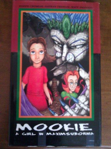 9780967668802: Mookie : A girl in Maximsubornia