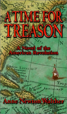 9780967670331: A Time For Treason: An Historical Novel