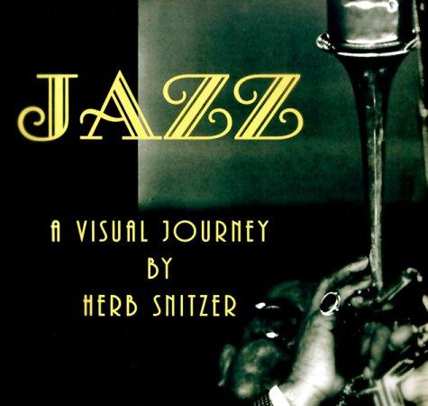 9780967671505: Jazz: A Visual Journey
