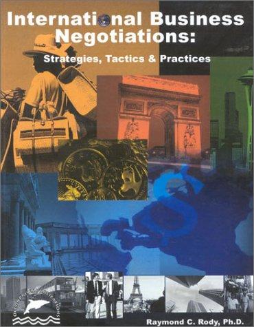 9780967672038: International Business Negotiations