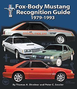 9780967672229: Fox-Body Mustang Recognition Guide 1979-1993