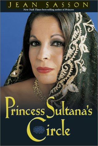 9780967673714: Princess Sultana's Circle