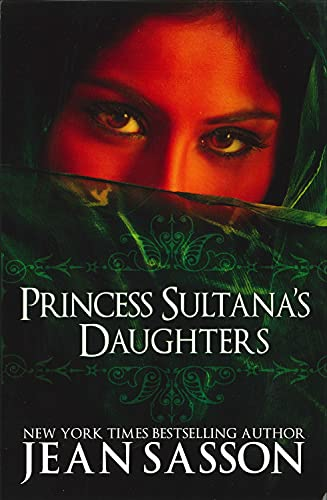 Princess Sultana's Daughters (0967673755) by Jean Sasson