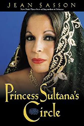 9780967673769: Princess Sultana's Circle (Princess Trilogy)