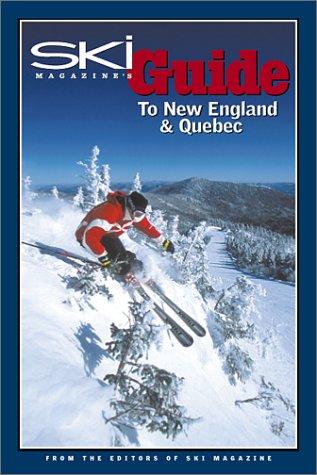 9780967674759: Ski Magazine's Guide to New England and Quebec