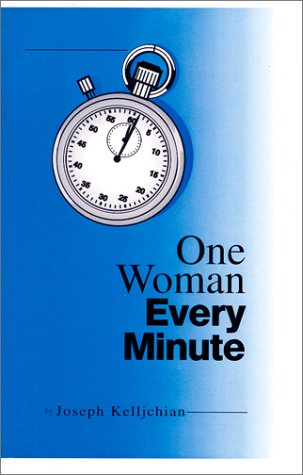 9780967674803: One Woman Every Minute