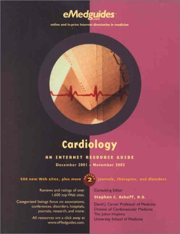 9780967681153: Cardiology: An Internet Resource Guide, December 2001-November 2002