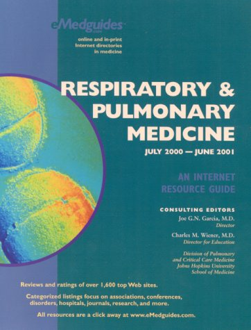 9780967681160: Respiratory and Pulmonary Medicine July 2000-June 2001: An Internet Resource Guide