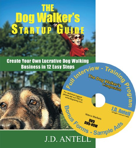 9780967688022: The Dog Walker's Startup Guide: With the Dog Walker's Companion DVD (Create Your Own Lucrative Dog Walking Business in 12 Easy Steps)