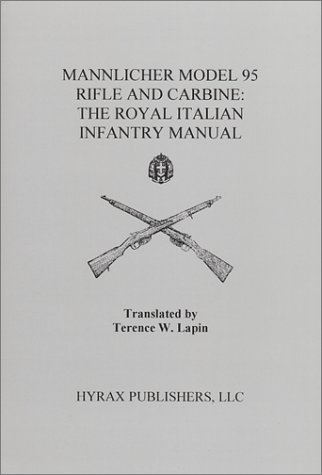 Mannlicher Model 95 Rifle and Carbine : Lapin, Terence W.