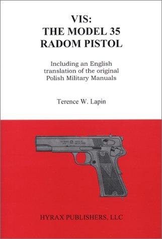9780967689647: VIS: The Model 35 Radom Pistol