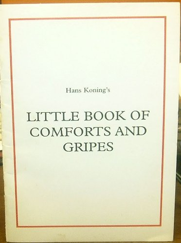 9780967690308: Hans Koning's Little Book of Comforts and Gripes