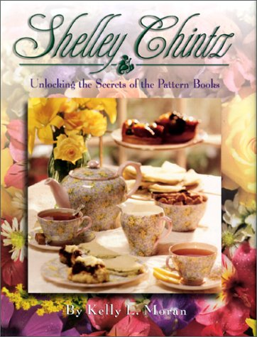 9780967692500: Shelley Chintz: Unlocking the Secrets of the Pattern Books