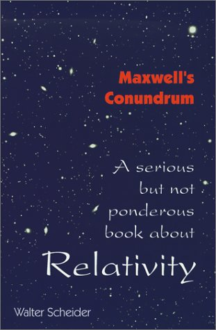 9780967694412: A serious but not ponderous book about Relativity