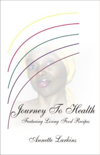 9780967696102: Journey To Health