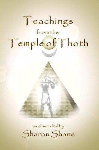 Teachings from the Temple of Thoth: Shane, Sharon