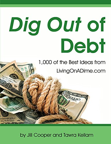 9780967697468: Dig Out of Debt Over 1,000 of the Best Ideas From Livingonadime.com