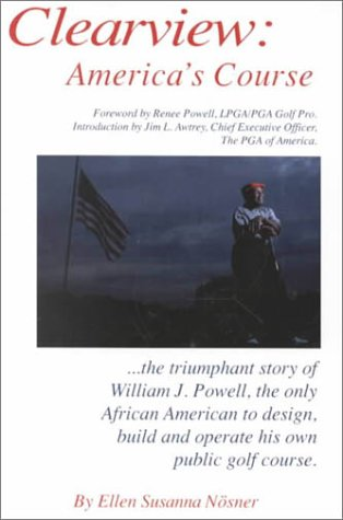 9780967700014: Clearview: America's Course, the Autobiography of William J. Powell
