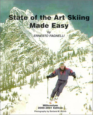 9780967702605: State Of The Art Skiing Made Easy