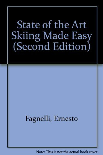 9780967702629: State of the Art Skiing Made Easy (Second Edition)