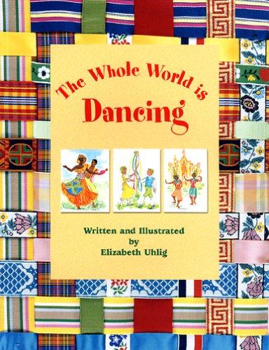 The Whole World is Dancing: Elizabeth Uhlig