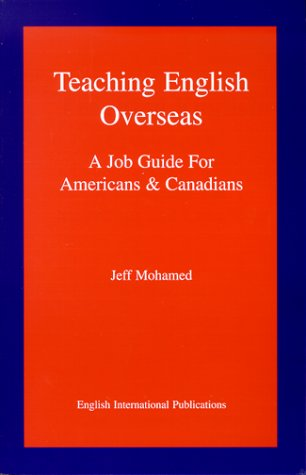 9780967706207: Teaching English Overseas - A Job Guide For Americans And Canadians