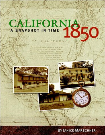 California 1850: A Snapshot in Time