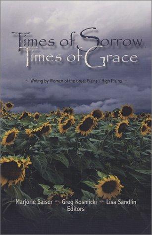 Times of Sorrow, Times of Grace: Saiser, Marjorie et.