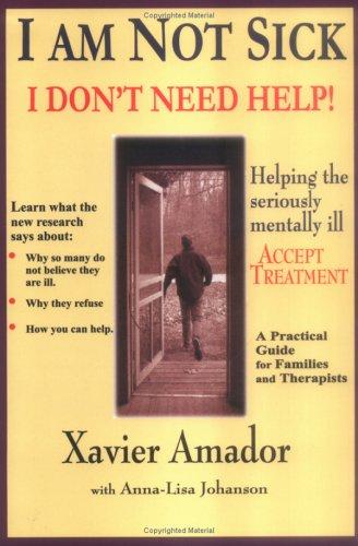 9780967718903: I am Not Sick I Don't Need Help!